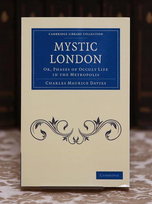 Mystic London [Spiritualism]- Charles Maurice Davies