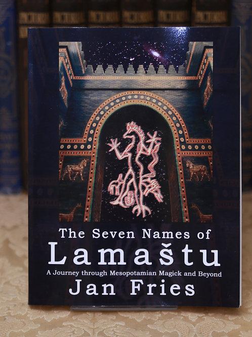 The Seven Names of Lamastu - Jan Fries