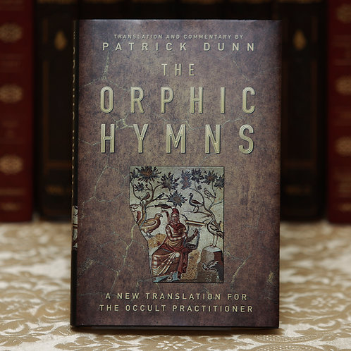 The Orphic Hymns -Patrick Dunn