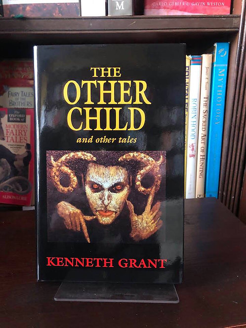 The Other Child - Kenneth Grant