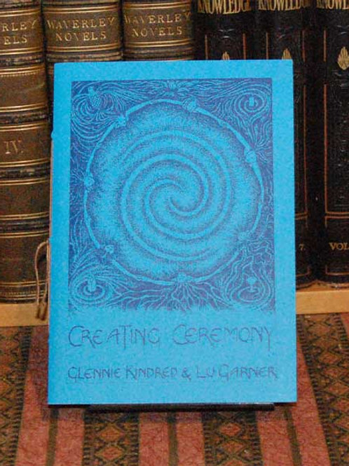 Creating Ceremony - Glennie Kindred and Lu Garner