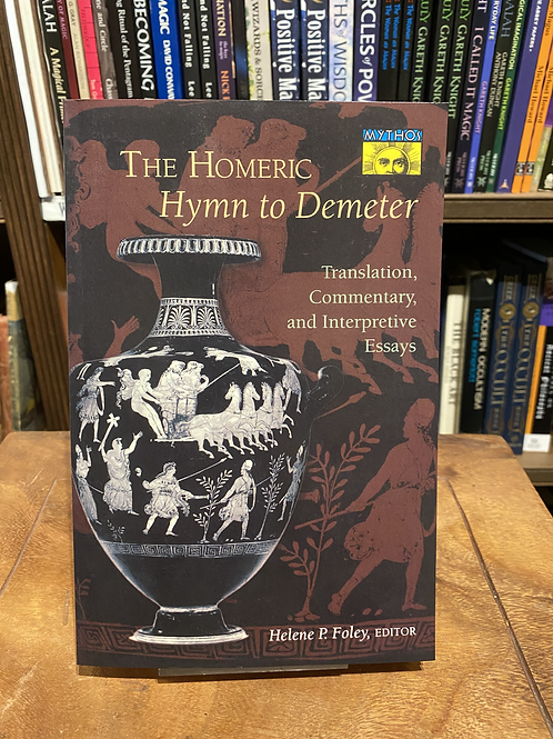 Homeric Hymn to Demeter - Helene Foley, ed