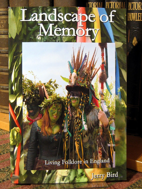 Landscape of Memory: Living Folklore in England