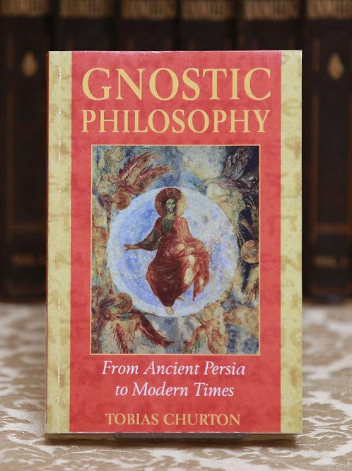 Gnostic Philosophy - Tobias Churton