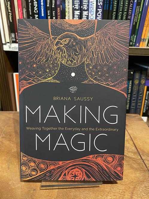Making Magic - Briana Saussy