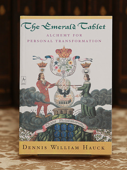The Emerald Tablet - Dennis William Hauck