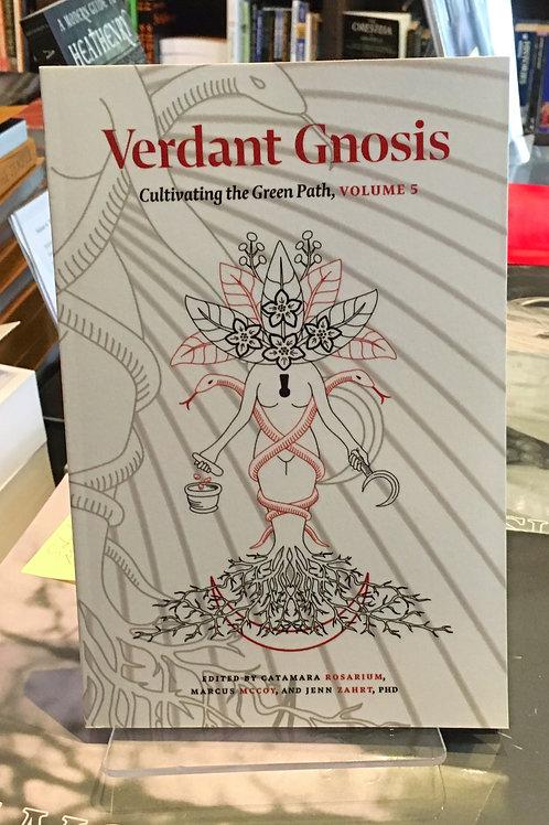 Verdant Gnosis Volume 5