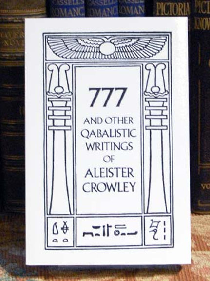 777 and Other Qabalistic Writings - Aleister Crowley