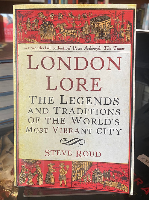 London Lore - Steve Roud