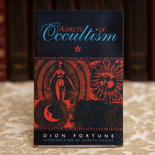 Aspects of Occultism - Dion Fortune