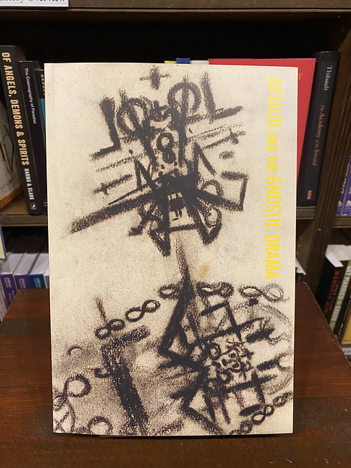 Artaud and the Gnostic Drama (PB)