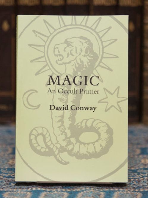 Magic: An Occult Primer - David Conway