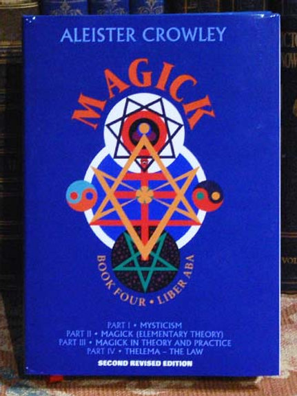 Magick – Aleister Crowley