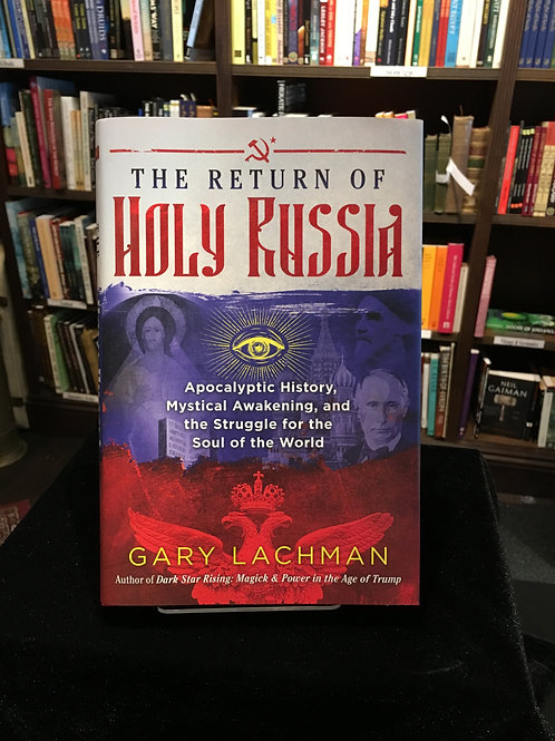 The Return of Holy Russia - Gary Lachman (signed)