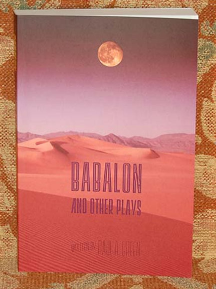 Babalon and Other Plays - Paul Green
