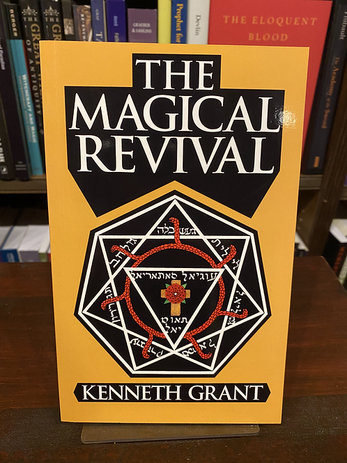 The Magical Revival (PB) - Kenneth Grant