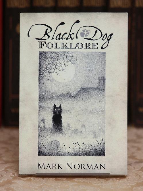 Black Dog Folklore - Mark Norman