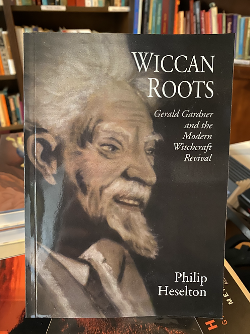 Wiccan Roots - Philip Heselton
