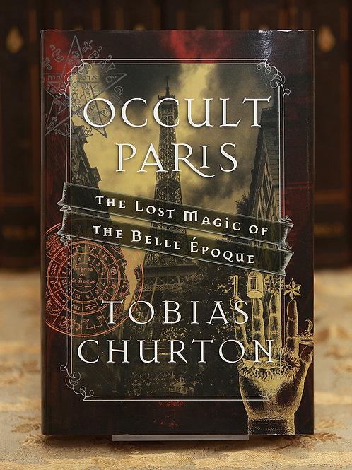 Occult Paris - Tobias Churton