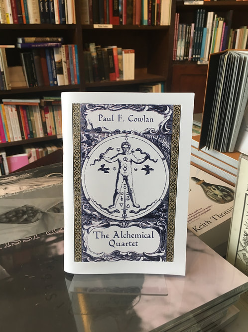 The Alchemical Quartet  - Paul Cowlan (signed)