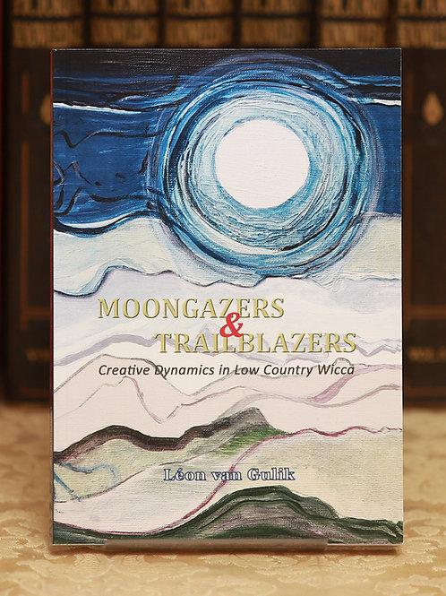 Moongazers & Trailblazers - Léon van Gulik
