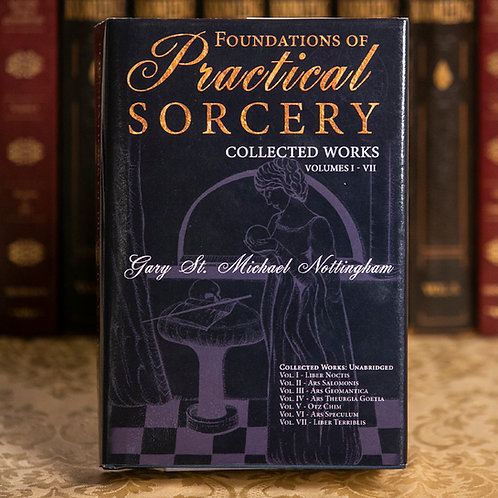 Foundations of Practical Sorcery - Gary St. Michael Nottingham