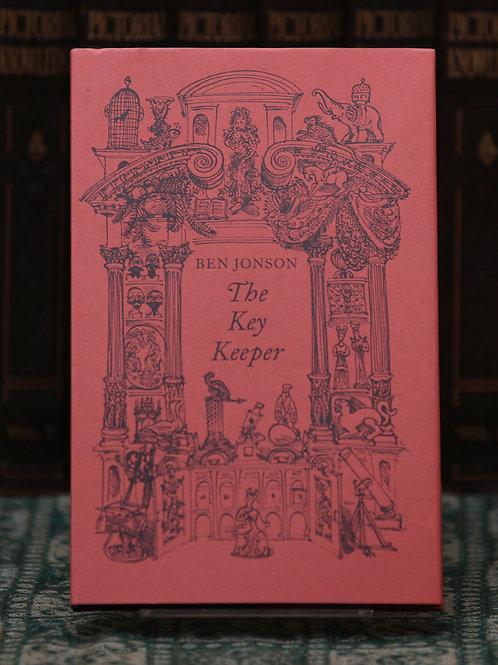 The Key Keeper - Ben Jonson