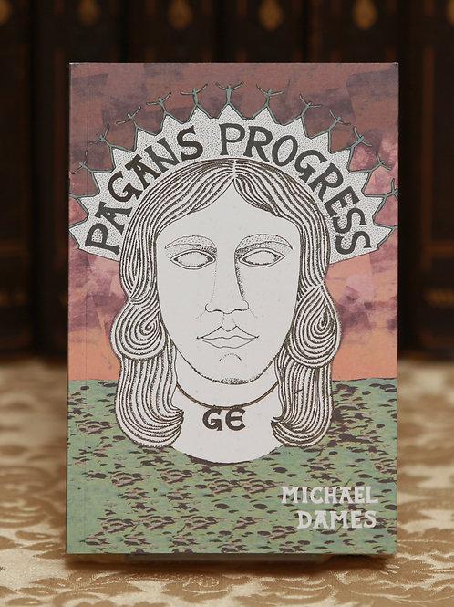 Pagan's Progress - Michael Dames