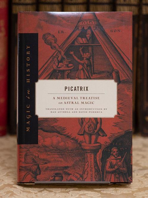 Picatrix [Grimoire] - (eds)  Attrell and Porreca