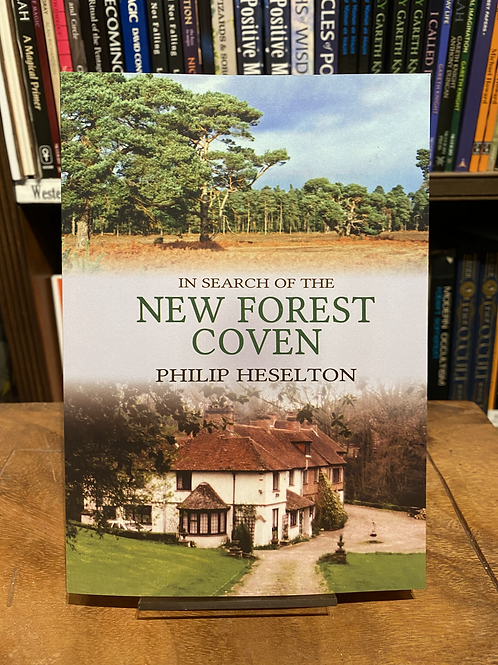 In Search of the New Forest Coven (PB) - Philip Heselton [Gerald Gardner]
