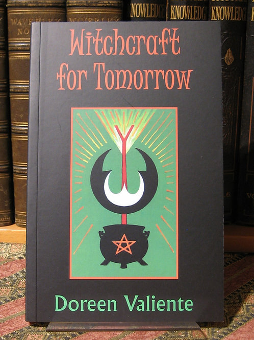 Witchcraft for Tomorrow - Doreen Valiente