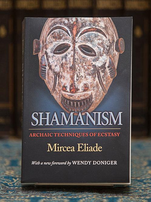 Shamanism - Mircea Eliade