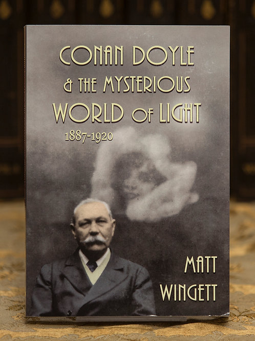 Conan Doyle and the Mysterious World of Light (signed) - Matt Wingett