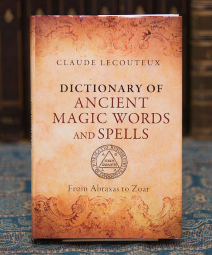 Dictionary of Ancient Magical Words and Spells