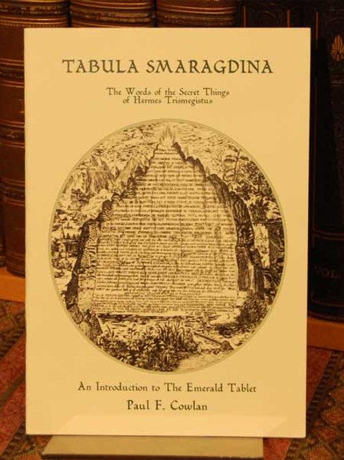 Tabula Smaragdina - Paul Cowlan. Signed