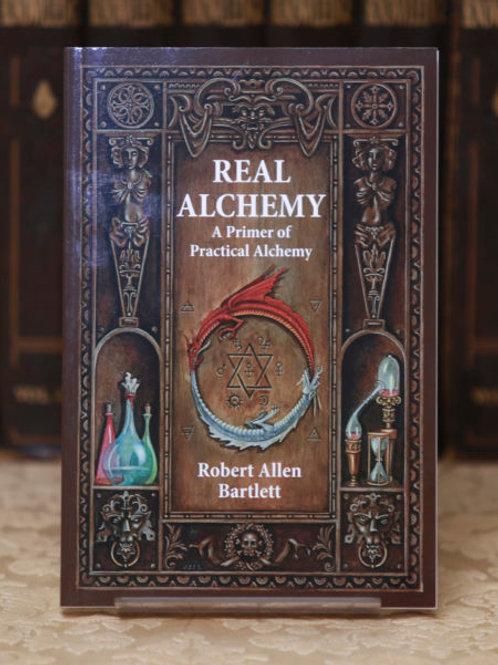 Real Alchemy - Robert Allen Bartlett