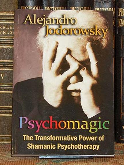 Psychomagic - Alejandro Jodorowsky