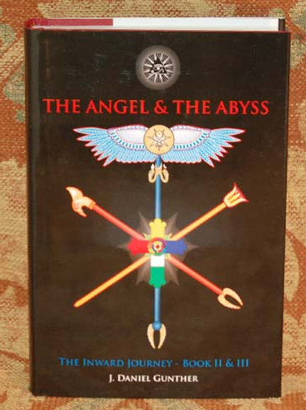 The Angel and The Abyss - J. Daniel Gunther