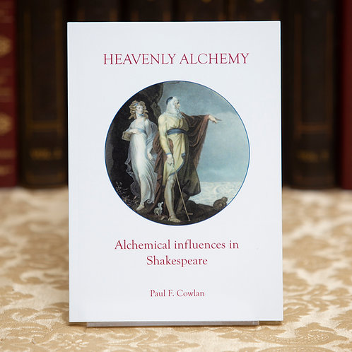 Heavenly Alchemy [Shakespeare] - Paul Cowlan (signed)