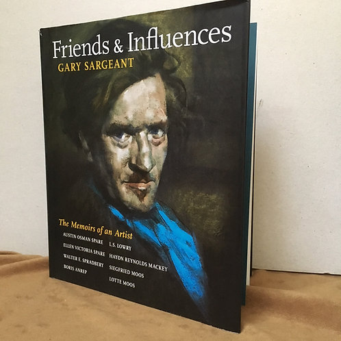 Friends and Influences [Austin Osman Spare]- Gary Sargeant