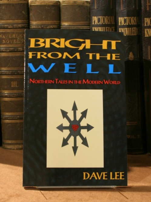 Bright from the Well - Dave Lee