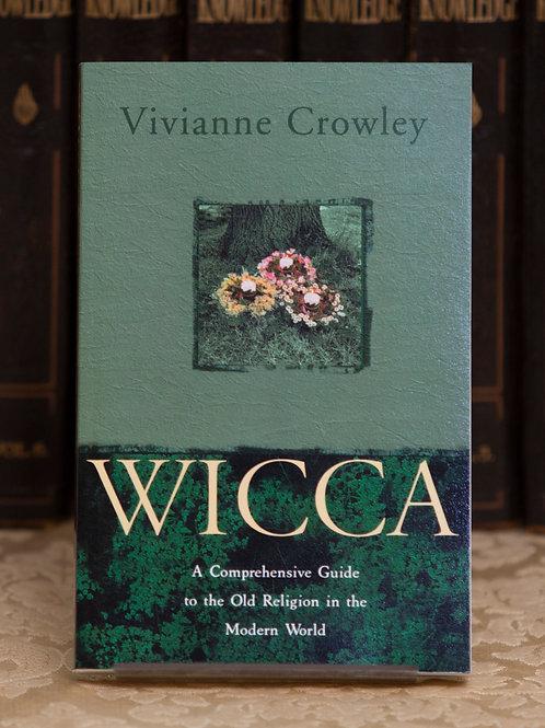 Wicca - Vivianne Crowley