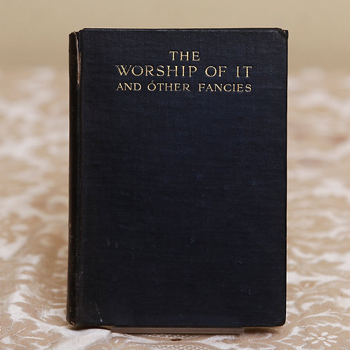 The Worship of It - James Eaton (First edn)