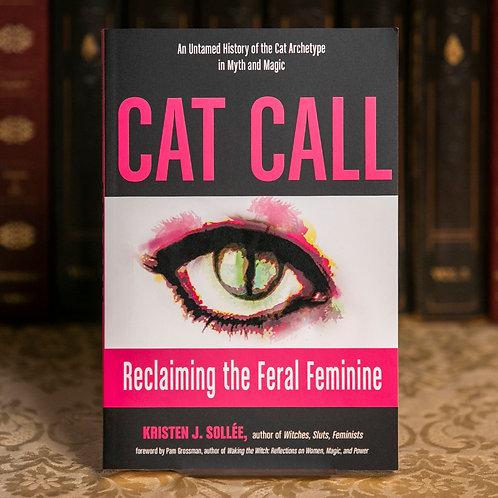 Cat Call - Kristen J. Sollée