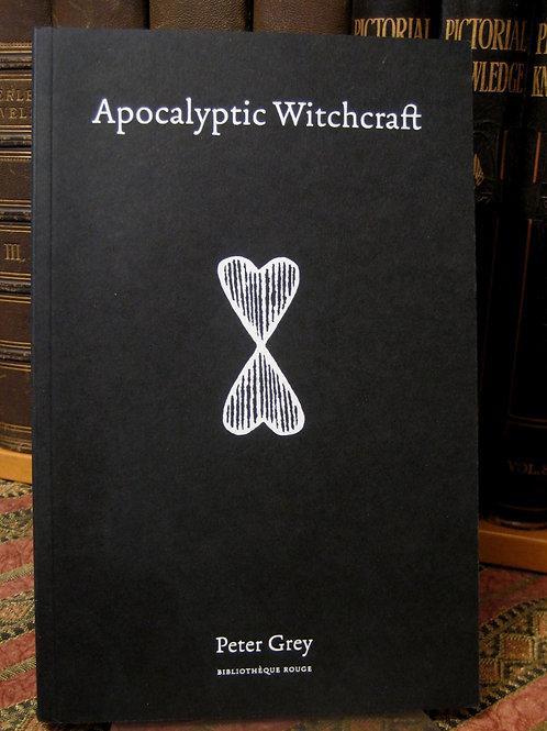 Apocalyptic Witchcraft - Peter Grey (PB)