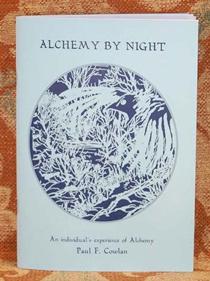 Alchemy by Night - Paul Cowlan. Signed