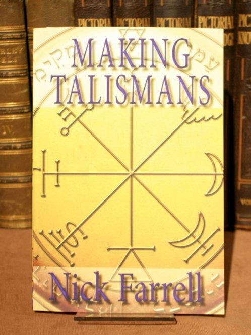 Making Talismans - Nick Farrell