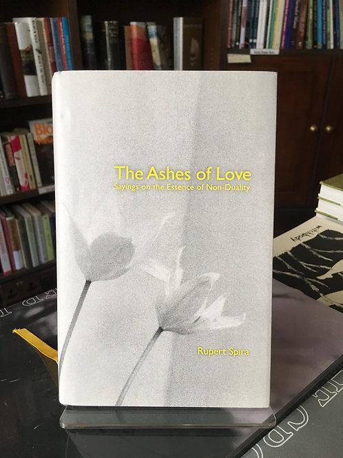 The Ashes of Love - Rupert Spira