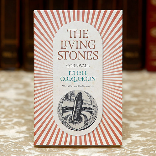 The Living Stones: Cornwall - Ithell Colquhoun