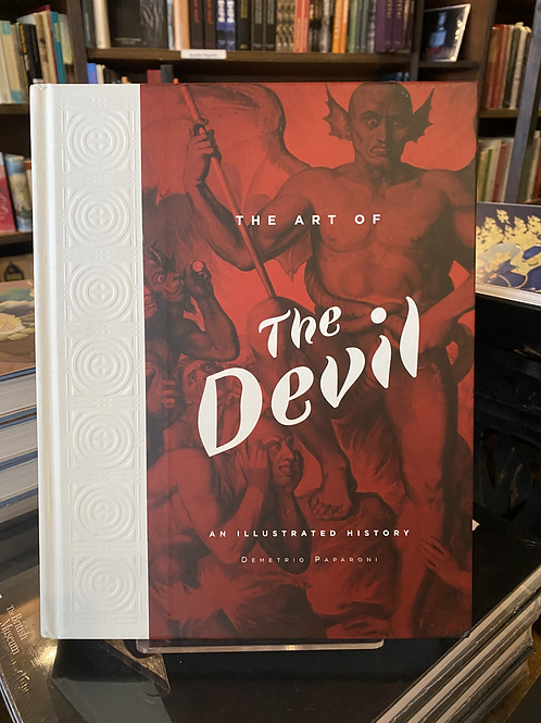 The Art of The Devil: An Illustrated History - Demetrio Paparoni